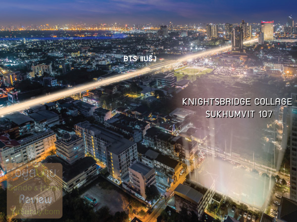 KnightsBridge Collage-Sukhumvit 107-Location