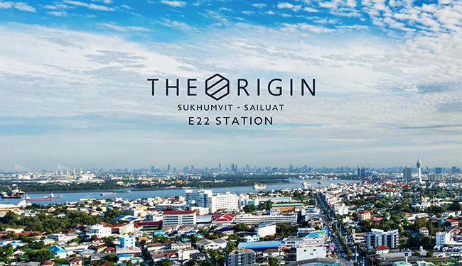 The Origin สุขุมวิท-สายลวด E22 Station